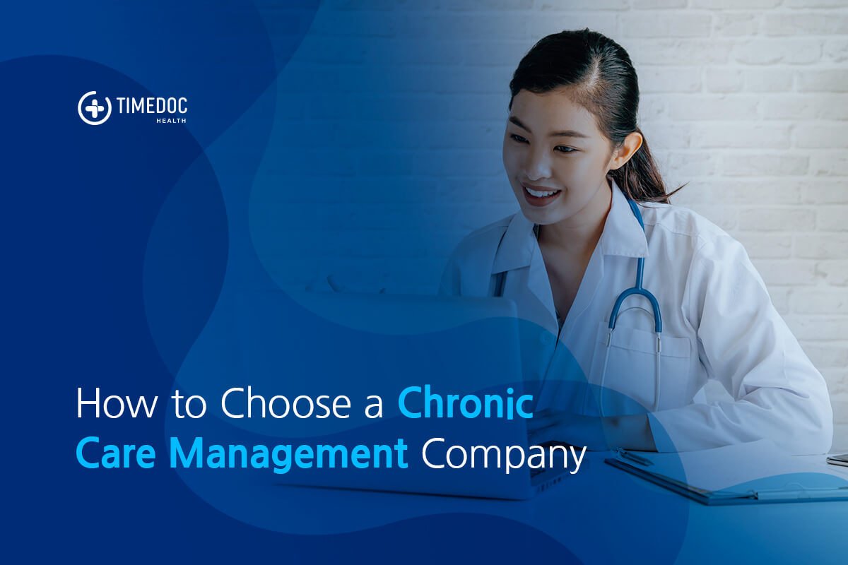 How to choose a chronic care management company