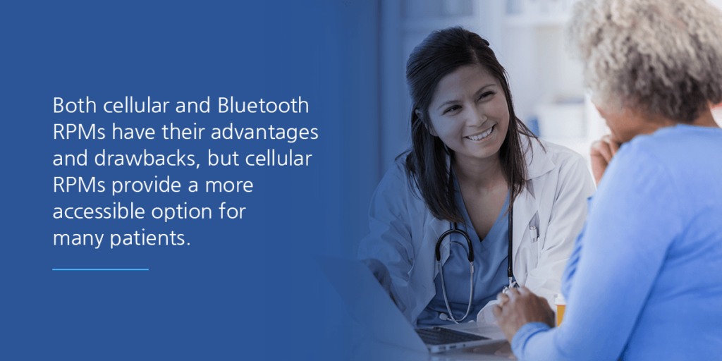 Both cellular and Bluetooth devices have their advantages and drawbacks, but cellular RPM devices provide a more accessible option for many patients.