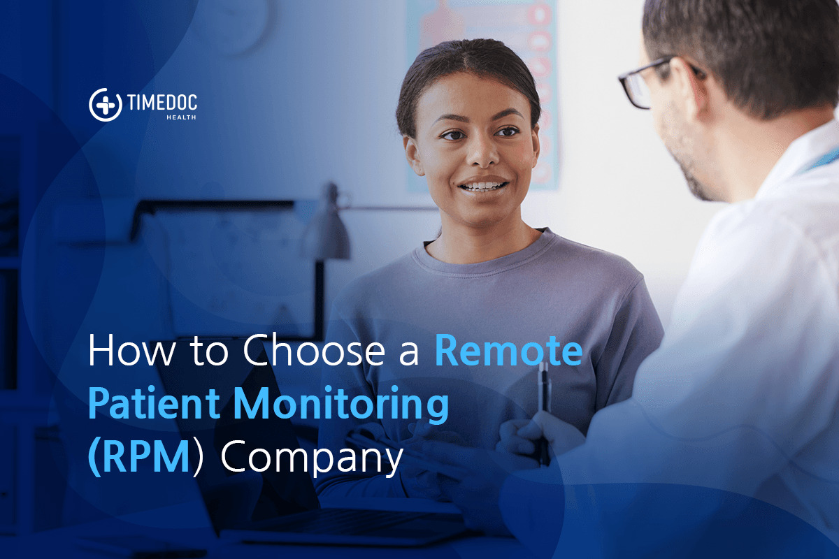 How to choose a remote patient monitoring company?